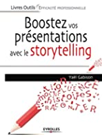 Boostez vos pr�sentations avec le storytelling