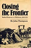 Closing the Frontier: Radical Response in Oklahoma, 1889-1923