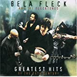 Bela Fleck & The Flecktones - Greatest Hits Of The 20th Century