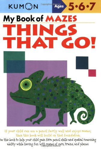 My Book of Mazes: Things That Go! (Kumon Workbooks)