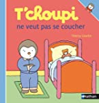 T'choupi ne veut pas se coucher