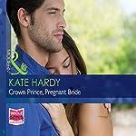 Crown Prince, Pregnant Bride | Kate Hardy
