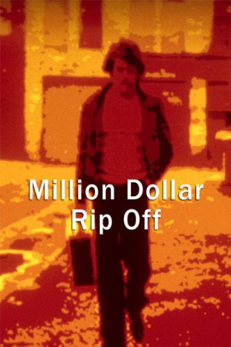 Million Dollar Rip Off