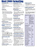 Word 2008 for Mac: Formatting (Intermediate) Quick Reference Guide (Cheat Sheet of Instructions, Tips & Shortcuts - Laminated Card)