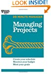 Managing Projects (20-Minute Manager...