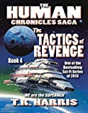 The Tactics of Revenge (The Human Chronicles Saga Book 4)