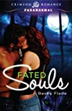 Fated Souls (Crimson Romance) by Becky Flade