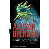 "Lauf oder stirb!: Thrillervon ""Allison Brennan"""