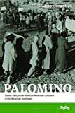 Palomino: Clinton Jencks and Mexican-American Unionism in the American Southwest (Working Class in American History) (0252037553) by Lorence, James J.