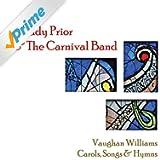 Vaughan Williams - Carols, Songs & Hymns