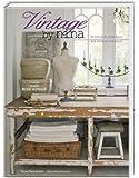 Vintage by Nina: Persönlich einrichten mit antiken Schätzen