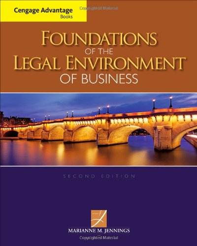 Cengage Advantage Books: Foundations Of The Legal Environment Of Business front-534955