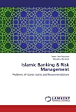 img - for Islamic Banking & Risk Management: Problems of Islamic banks and Recommendations book / textbook / text book