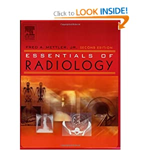 Essentials of Radiology, 2e (Mettler, Essentials of Radiology)