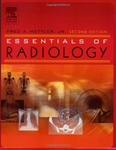 Essentials of Radiology, 2e (Mettler, Essentials of...