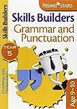 Rising Stars Skills Builders Grammar, Punctuation and Spelling Year 5
