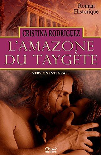 L'Amazone du Taygète