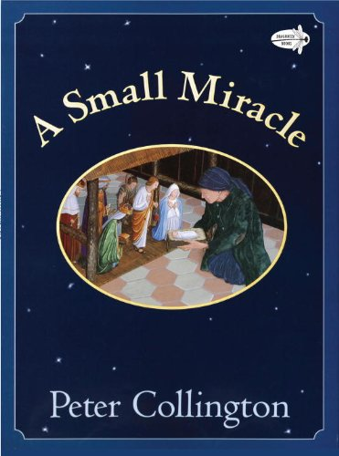 A Small Miracle, Peter Collington