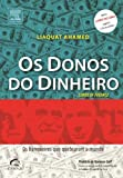 img - for Donos do Dinheiro: Os Banqueiros Que Quebraram O M (Em Portugues do Brasil) book / textbook / text book