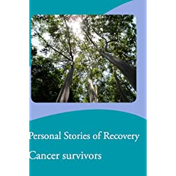 Personal Stories of Recovery