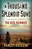 A Thousand Splendid Sun [LARGE PRINT]