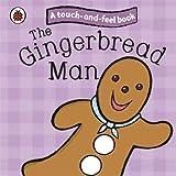 Ladybird The Gingerbread Man: Ladybird Touch and Feel Fairy Tales (Ladybird Tales)