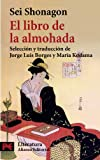 Image of El libro de la almohada / The Pillow Book of Sei Shonagon (Literatura/ Literature) (Spanish Edition)