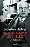 Von Bismarck zu Hitler (3426781824) by Sebastian Haffner