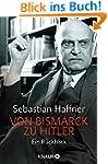 Von Bismarck zu Hitler: Ein R�ckblick...