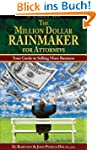Million Dollar Rainmaker for Attorneys