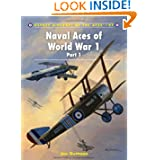 Naval Aces of World War 1 Part I (Aircraft of the Aces)