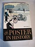 The Poster in History: with an Essay on the Development of Poster Art (0070227357) by Max Gallo