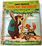 img - for Walt Disney's Uncle Remus. Adapted from the Characters and Backgrounds Created for Walt Disney's Song of the South. A Little Golden Book book / textbook / text book