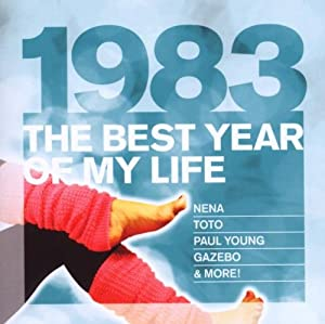 Best Year of My Life: 1983