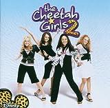 echange, troc Ost, Various, The Cheetah Girls, Drew Seeley, Belinda, Raven-Symone - The Cheetah Girls 2 (Bande Originale du Film)