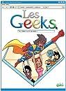 Les Geeks, Tome 8 : Vers l'infini et au-del� ! par Gang