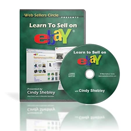 Learn How To Sell On eBay Including How To Make Money Selling On eBay