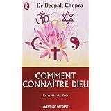 Comment conna�tre Dieupar Dr Deepak Chopra