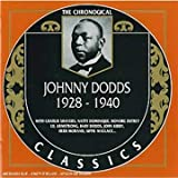 Johnny Dodds: The Chronological Classics, 1928-1940