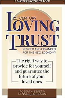 21st Century Loving Trust: Revised And Expanded For The New Economy