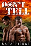 Don't Tell: Gay Military Collection (Don't Tell: Gay Military Erotica Book 4)