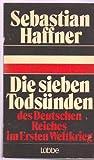 Die sieben Todsunden des Deutschen Reiches im Ersten Weltkrieg (German Edition) (3785702949) by Haffner, Sebastian