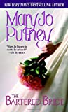 Mary Jo Putney The Bartered Bride