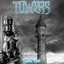 Towers Audiobook by Blaine Hart Narrated by Jason Damron