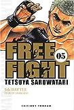 echange, troc Tetsuya Saruwatari - Free Fight, Tome 5 : Fear of Darkness