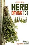 Herb Drying 101: How to Dry Herbs at Home