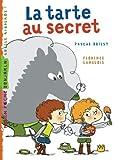 echange, troc Florence Langlois - La tarte au secret