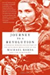 Journey to a Revolution: A Personal M...