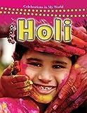 Holi (Celebrations in My World (Paperback))