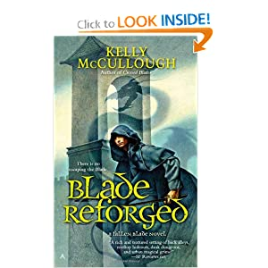 Blade Reforged (A Fallen Blade Novel) by Kelly McCullough